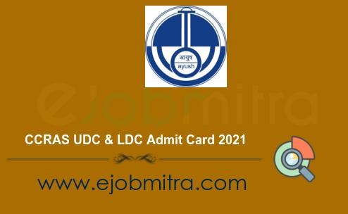 CCRAS UDC & LDC Admit Card 2021