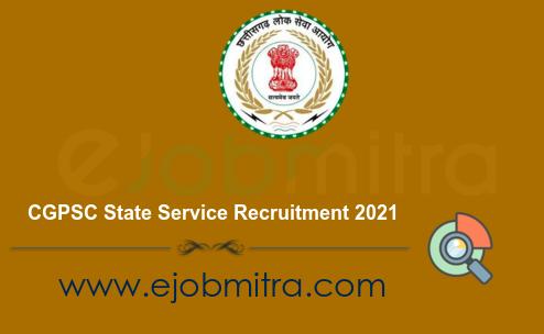 CGPSC State Service Recruitment 2021