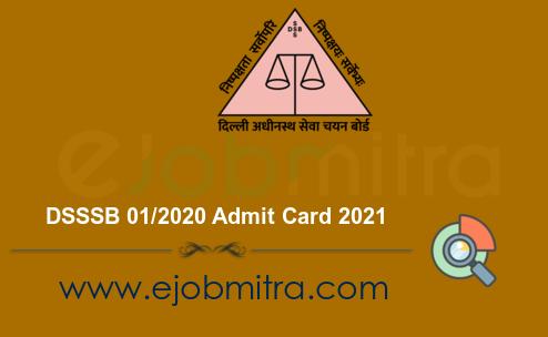 DSSSB 01 2020 Admit Card 2021