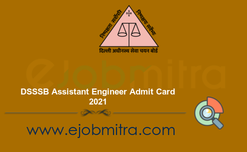 DSSSB Assistant Engineer Admit Card 2021