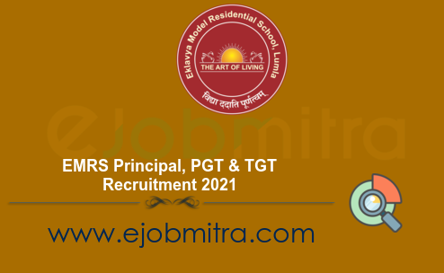 EMRS Principal, PGT & TGT Recruitment 2021