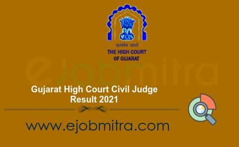Gujarat High Court Civil Judge Result 2021