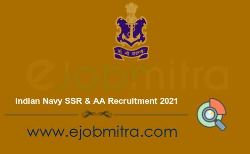 Indian Navy SSR & AA Recruitment 2021
