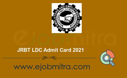JRBT LDC Admit Card 2021
