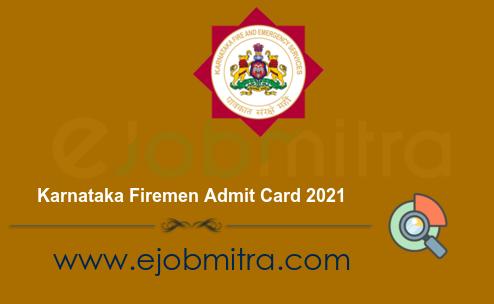 Karnataka Firemen Admit Card 2021