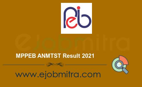 MPPEB ANMTST Result 2021