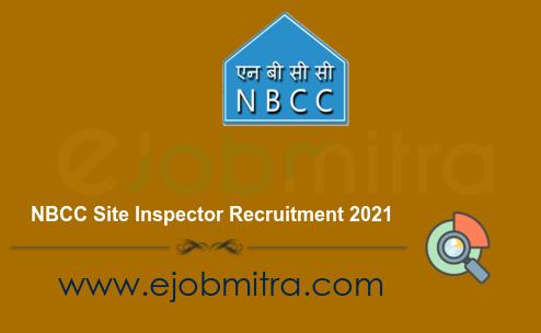 NBCC Site Inspector Recruitment 2021