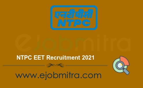 NTPC EET Recruitment 2021