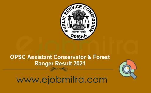 OPSC Assistant Conservator & Forest Ranger Result 2021