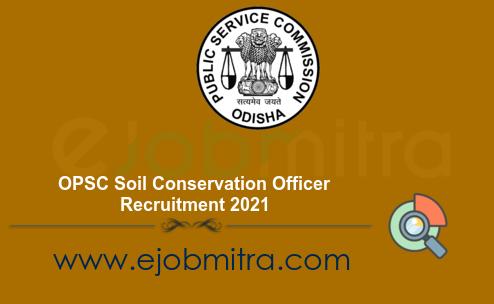 OPSC Soil Conservation Officer Recruitment 2021