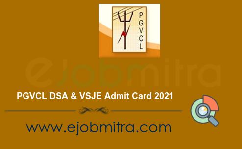 PGVCL DSA & VSJE Admit Card 2021