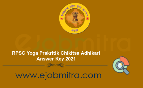 RPSC Yoga Prakritik Chikitsa Adhikari Answer Key 2021