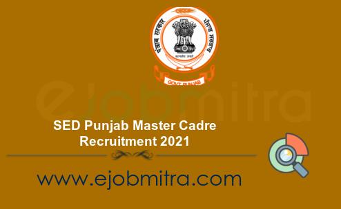 SED Punjab Master Cadre Recruitment 2021
