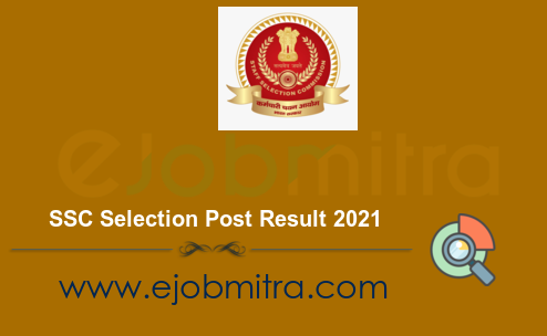 SSC Selection Post Result 2021