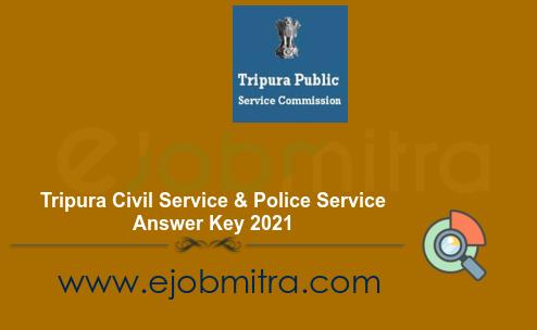 Tripura Civil Service & Police Service Answer Key 2021