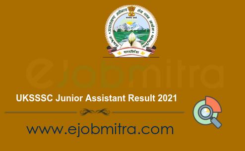 UKSSSC Junior Assistant Result 2021