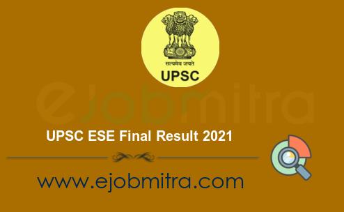 UPSC ESE Final Result 2021